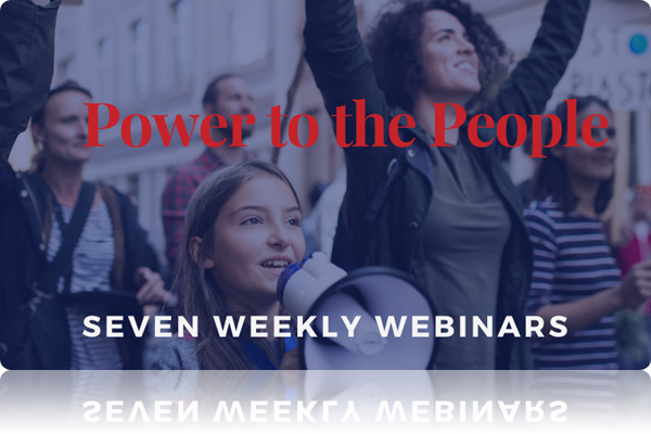 Sign Up for the Free Power to the People Webinar Series